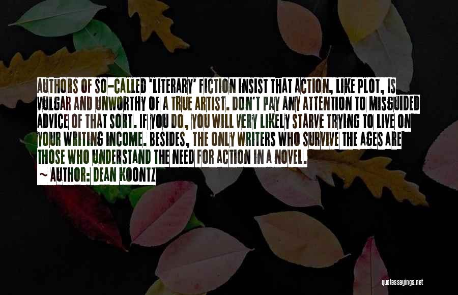 So Very True Quotes By Dean Koontz