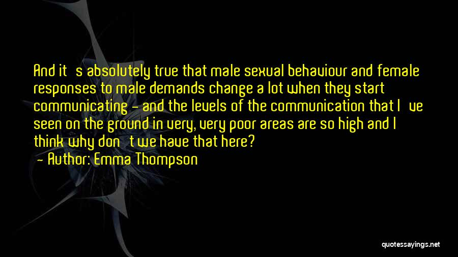 So Very True Quotes By Emma Thompson