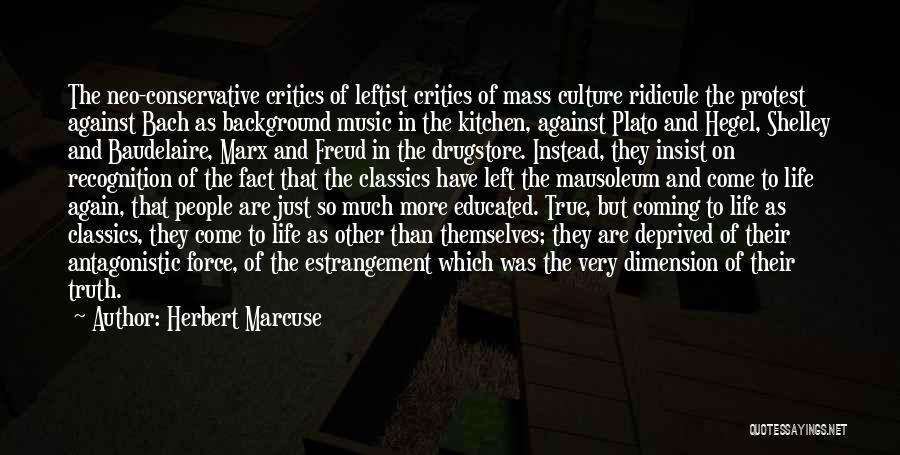 So Very True Quotes By Herbert Marcuse
