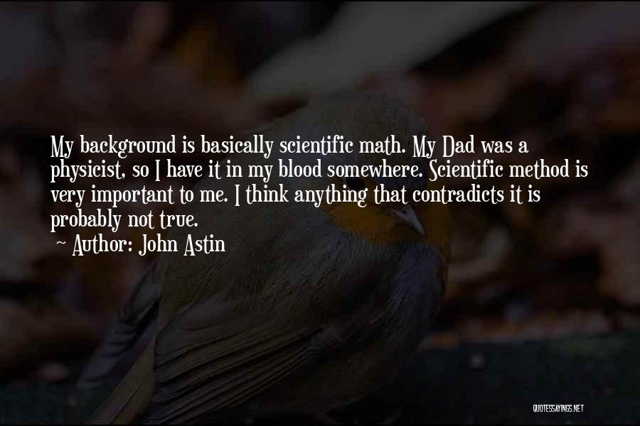So Very True Quotes By John Astin