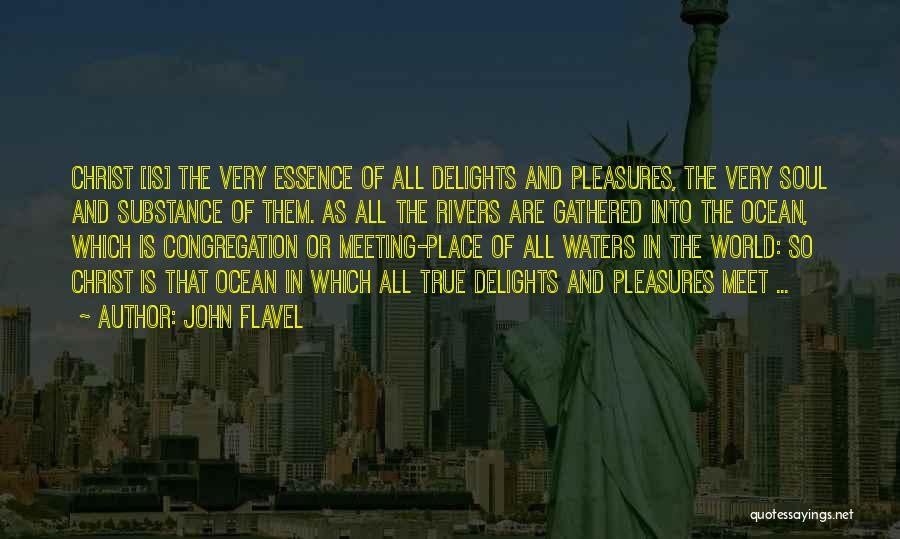 So Very True Quotes By John Flavel