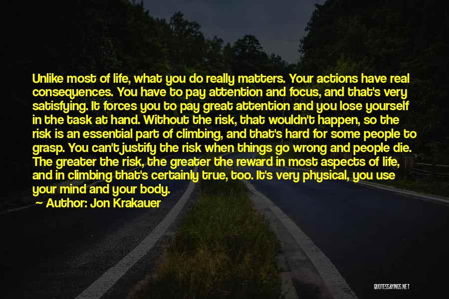 So Very True Quotes By Jon Krakauer