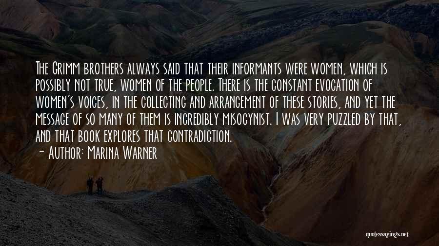So Very True Quotes By Marina Warner