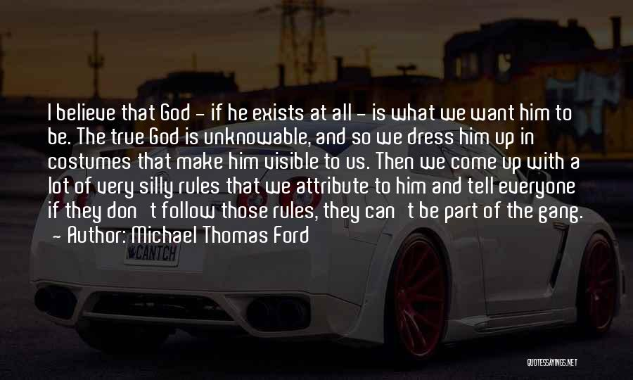 So Very True Quotes By Michael Thomas Ford
