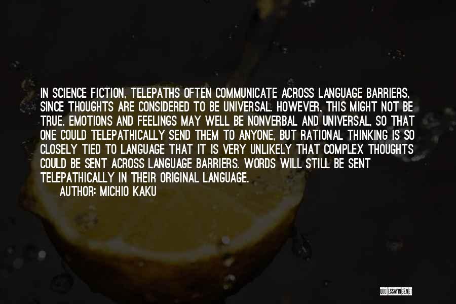 So Very True Quotes By Michio Kaku