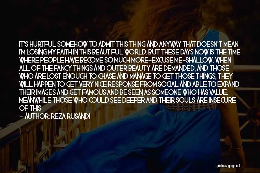 So Very True Quotes By Reza Rusandi
