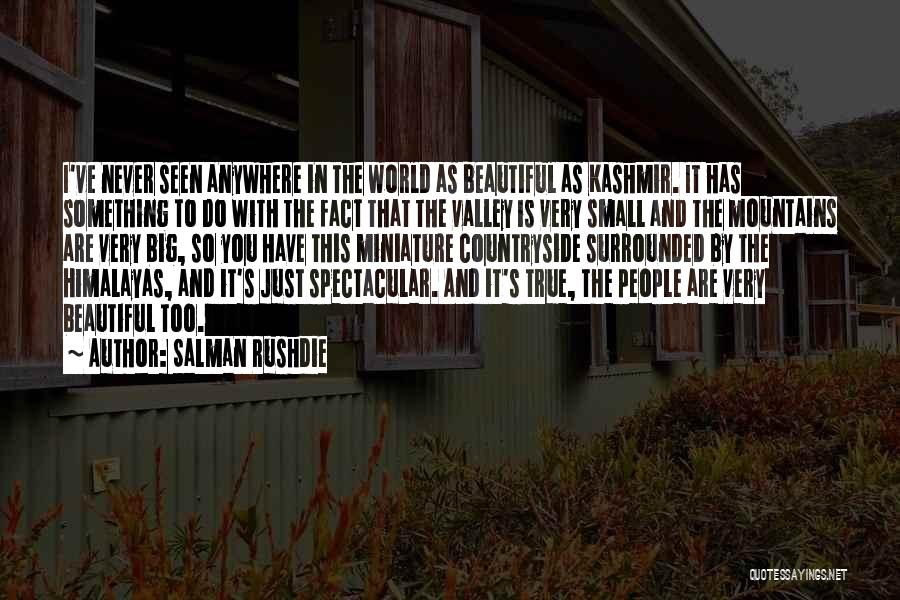 So Very True Quotes By Salman Rushdie