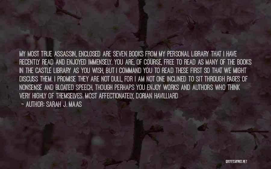 So Very True Quotes By Sarah J. Maas
