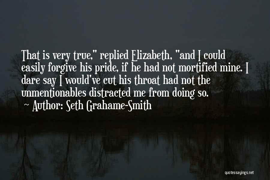 So Very True Quotes By Seth Grahame-Smith