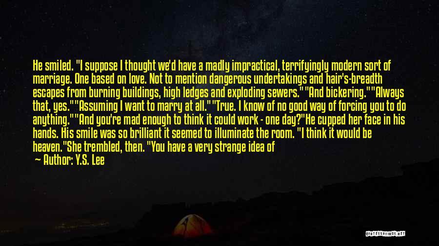 So Very True Quotes By Y.S. Lee