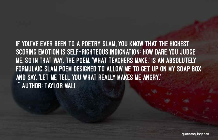 Soap Box Quotes By Taylor Mali