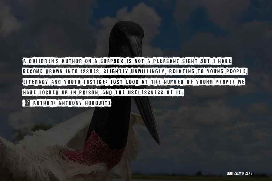 Soapbox Quotes By Anthony Horowitz