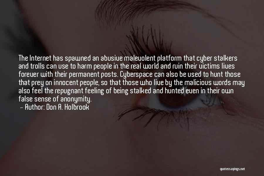 Soapbox Quotes By Don A. Holbrook