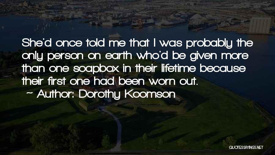 Soapbox Quotes By Dorothy Koomson