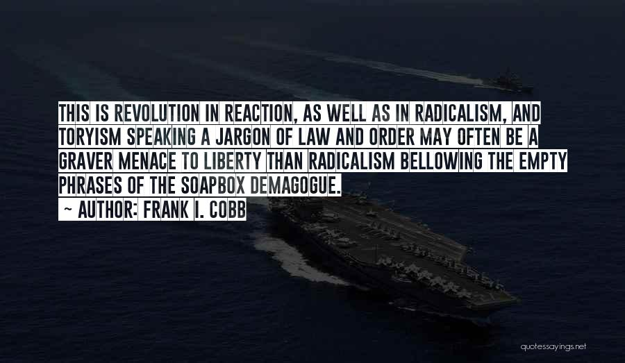 Soapbox Quotes By Frank I. Cobb