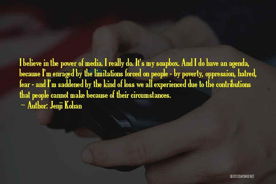 Soapbox Quotes By Jenji Kohan