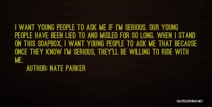 Soapbox Quotes By Nate Parker