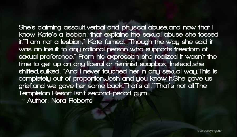Soapbox Quotes By Nora Roberts