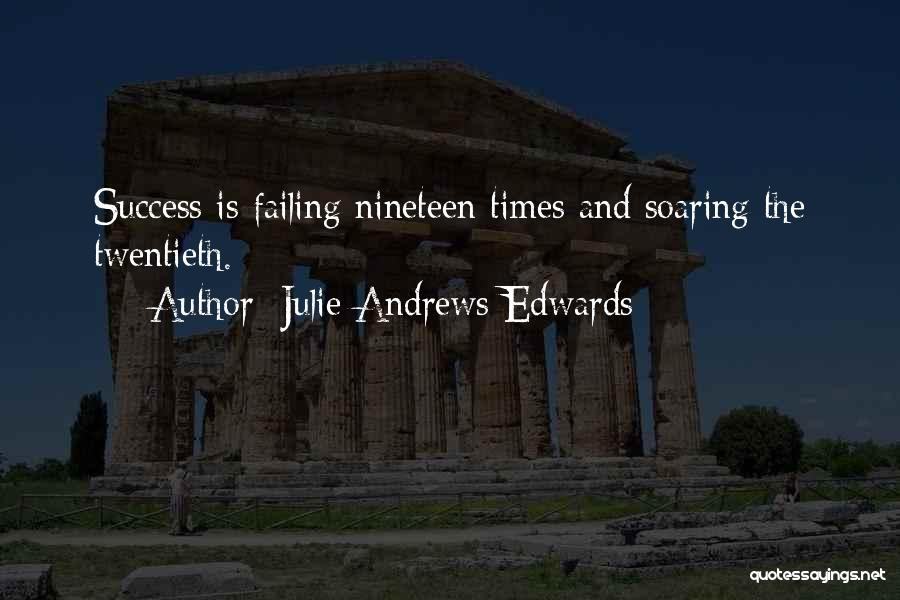 Soaring To Success Quotes By Julie Andrews Edwards