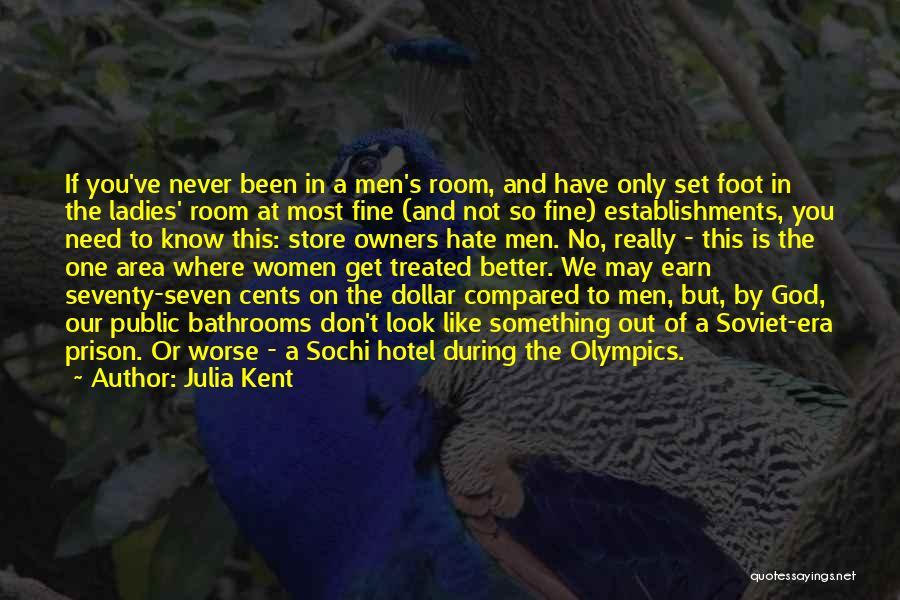 Sochi Olympics Quotes By Julia Kent