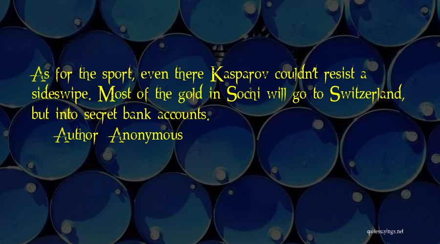 Sochi Quotes By Anonymous