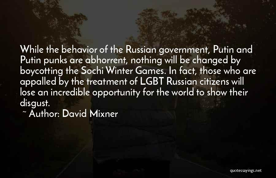 Sochi Quotes By David Mixner