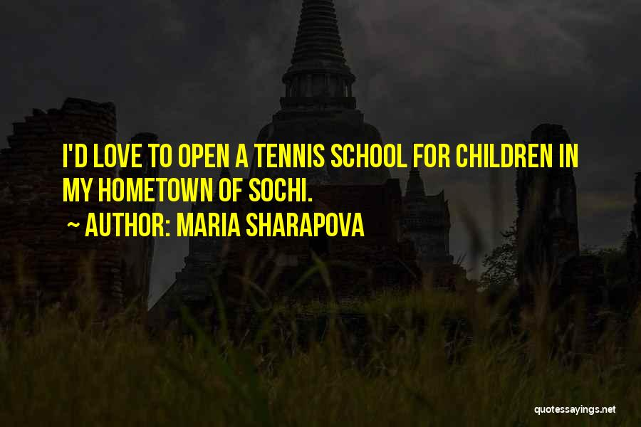 Sochi Quotes By Maria Sharapova