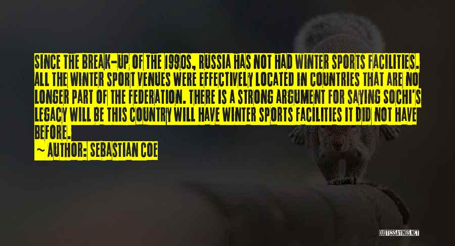 Sochi Quotes By Sebastian Coe