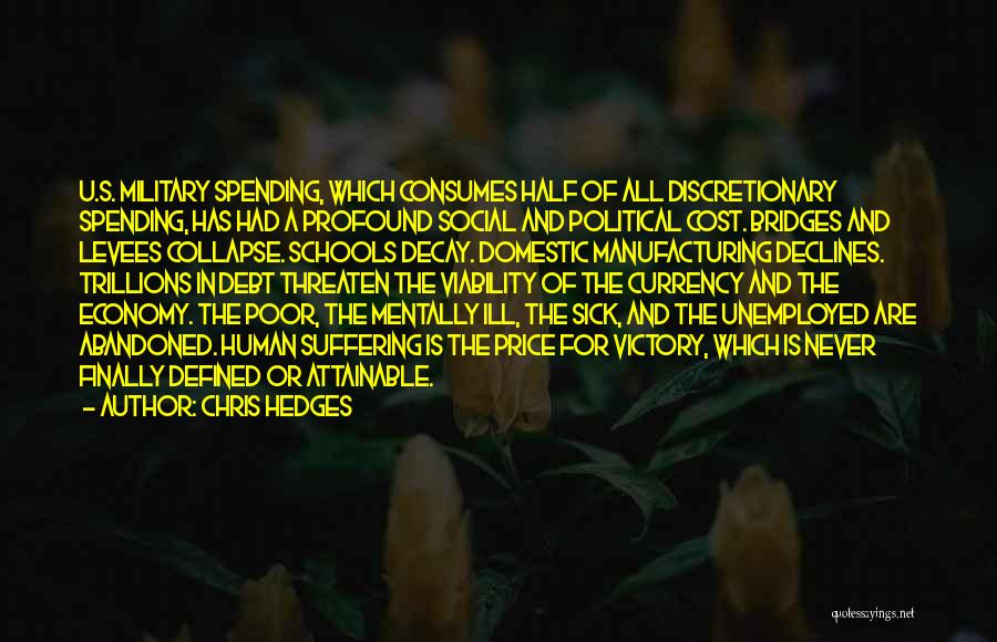 Social Decay Quotes By Chris Hedges