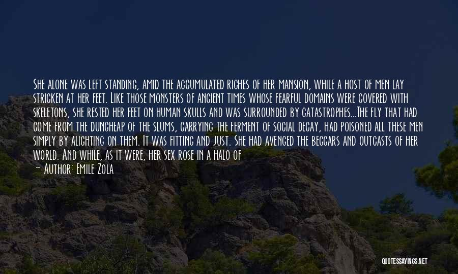 Social Decay Quotes By Emile Zola