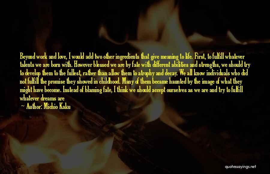 Social Decay Quotes By Michio Kaku