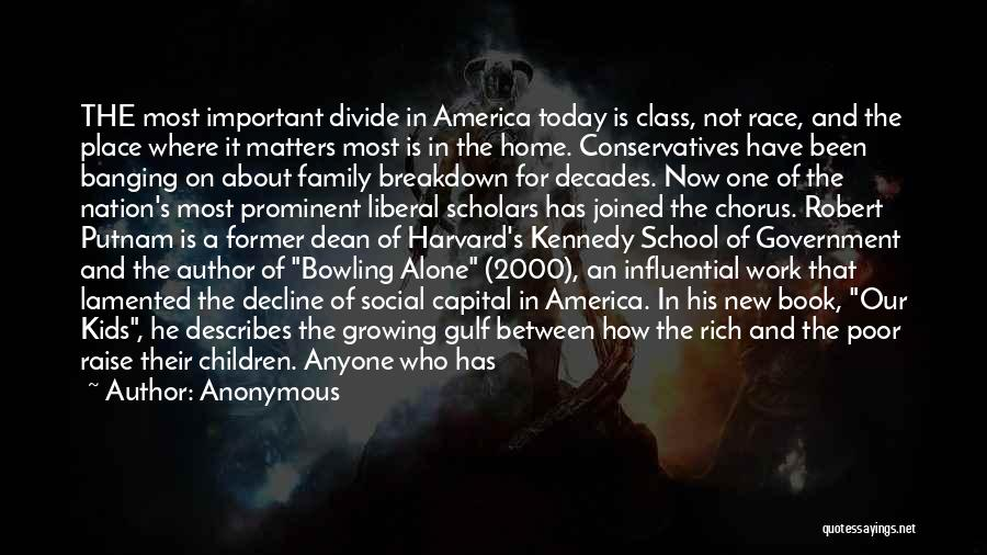 Social Divide Quotes By Anonymous
