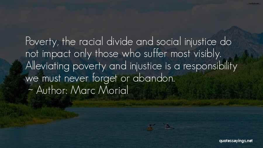 Social Divide Quotes By Marc Morial