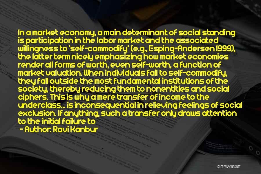 Social Divide Quotes By Ravi Kanbur