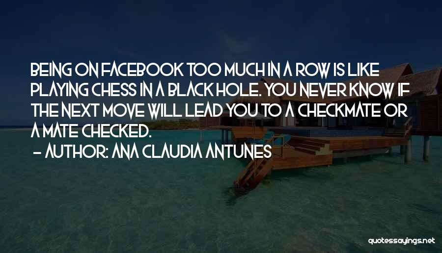Social Etiquette Quotes By Ana Claudia Antunes