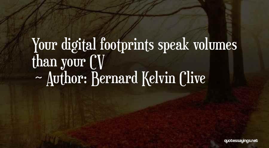 Social Etiquette Quotes By Bernard Kelvin Clive