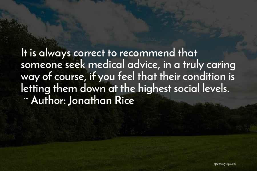 Social Etiquette Quotes By Jonathan Rice