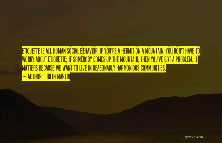 Social Etiquette Quotes By Judith Martin