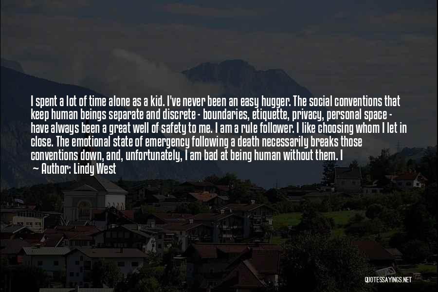 Social Etiquette Quotes By Lindy West
