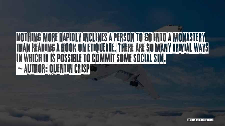 Social Etiquette Quotes By Quentin Crisp