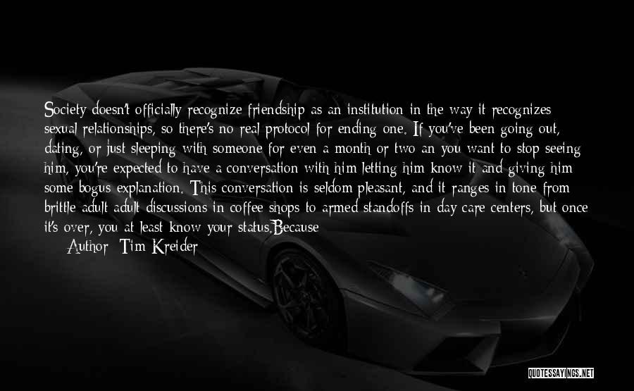 Social Etiquette Quotes By Tim Kreider