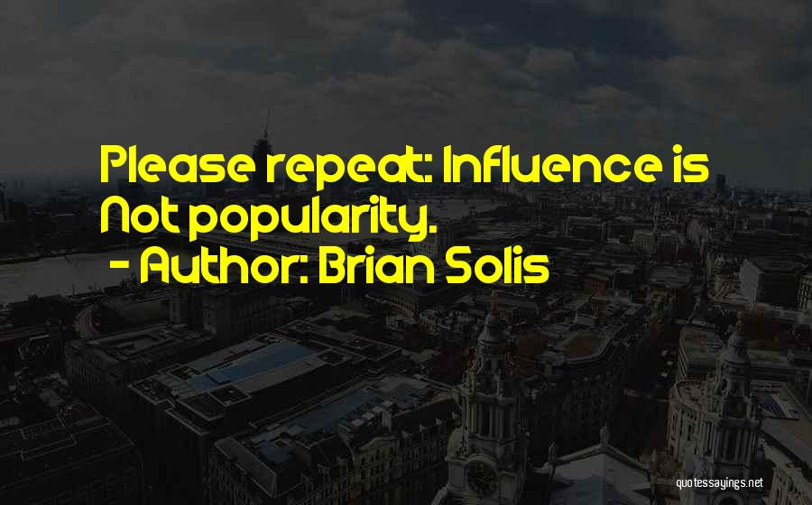 Social Media Influence Quotes By Brian Solis