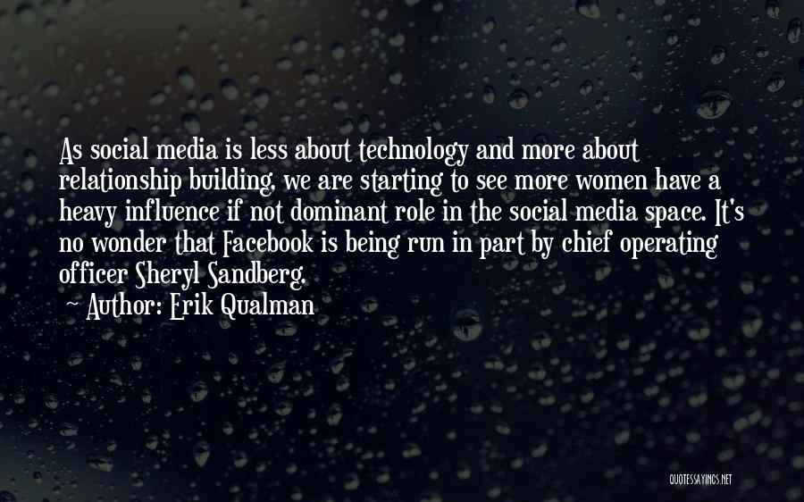 Social Media Influence Quotes By Erik Qualman