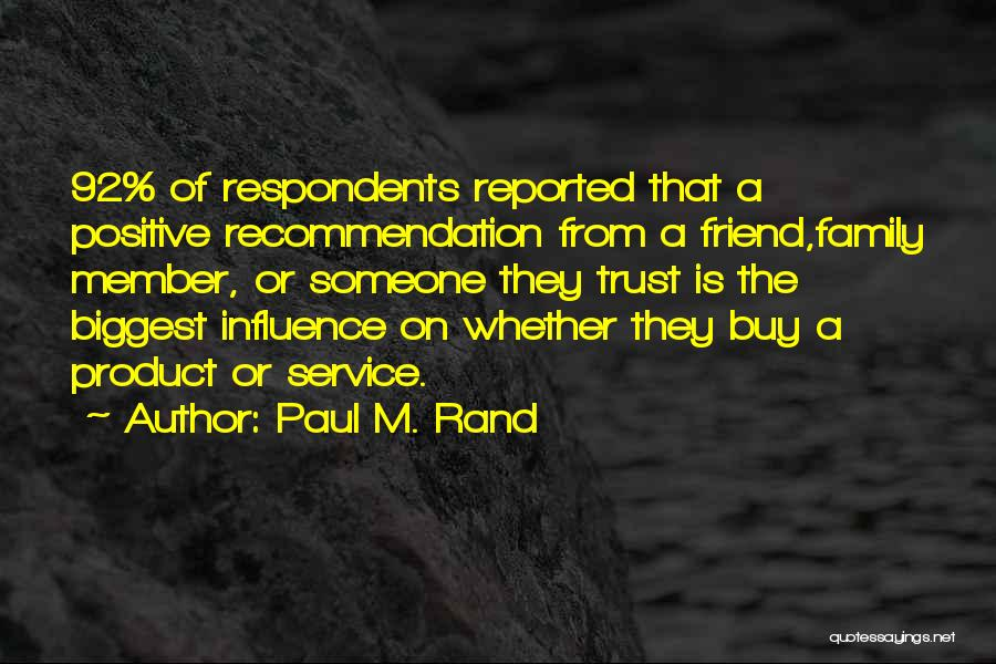 Social Media Influence Quotes By Paul M. Rand