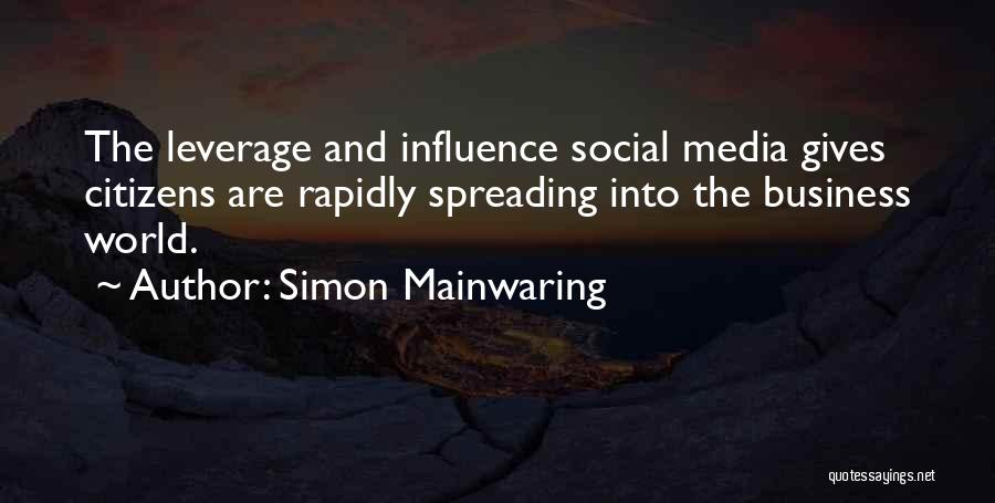 Social Media Influence Quotes By Simon Mainwaring