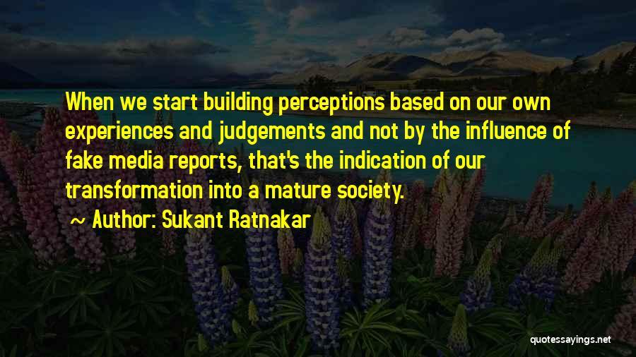 Social Media Influence Quotes By Sukant Ratnakar
