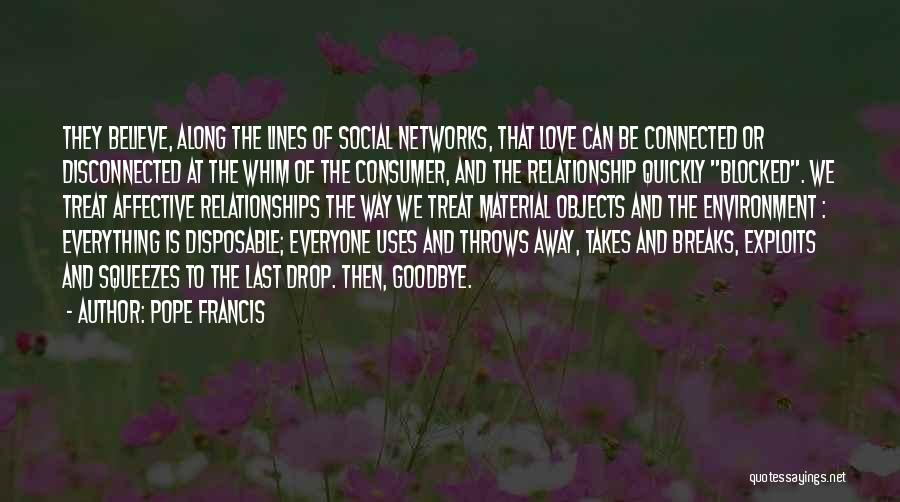 Social Networks And Relationships Quotes By Pope Francis