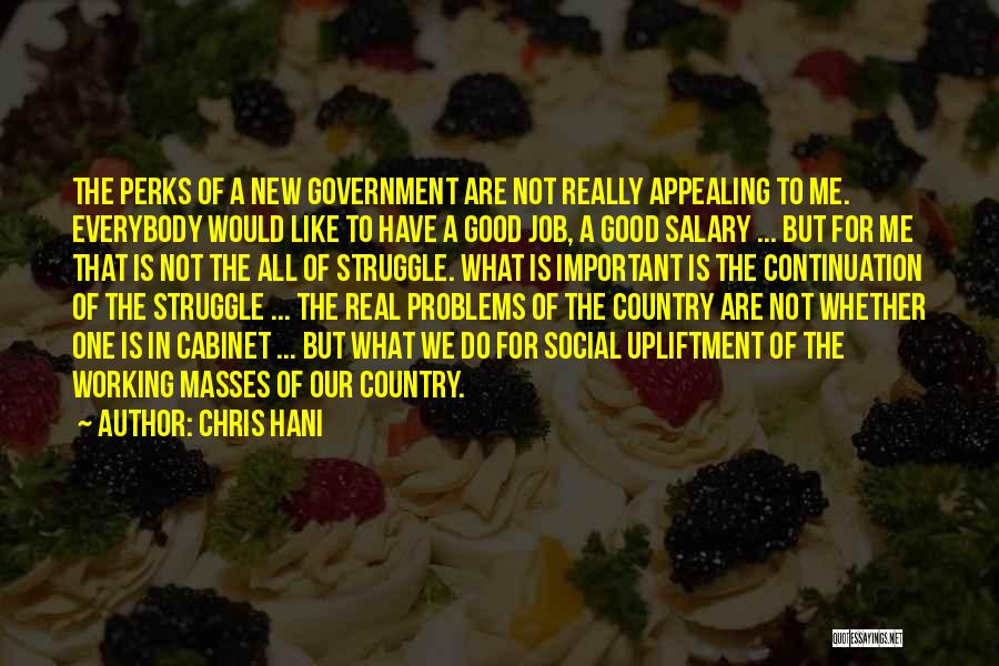 Social Upliftment Quotes By Chris Hani