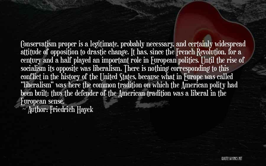 Socialism And Liberalism Quotes By Friedrich Hayek
