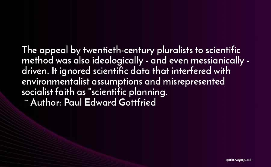 Socialism And Liberalism Quotes By Paul Edward Gottfried